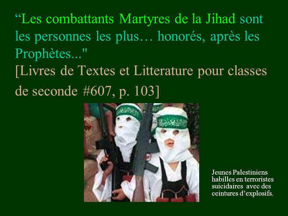 Les combattants Martyres de la Jihad sont les personnes les plus… honorés, après les Prophètes... [Livres de Textes et Litterature pour classes de seconde #607, p. 103]